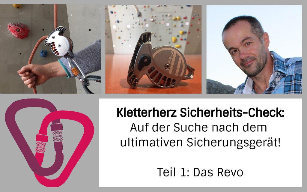Kletterherz-Sicherheitscheck: Auf der Suche nach dem ultimativen Sicherungsgerät – Teil 1: Das Revo